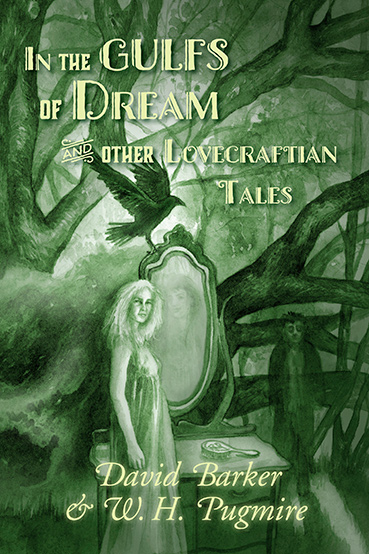 In the Gulfs of Dream and Other Lovecraftian Tales – Book Review