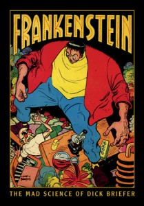 Frankenstein: The Mad Science of Dick Briefer – Book Review