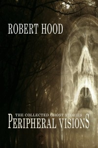 Peripheral Visions: The Collected Ghost Stories – Book Review
