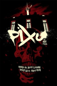 Pixu: The Mark of Evil – Graphic Novel Review