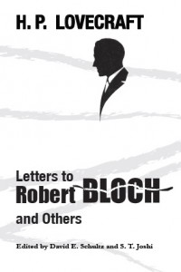 Letters to Robert Bloch and Others – Book Review