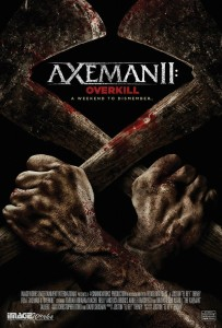 Get Ready for More Axeman in 'Axeman II: Overkill'