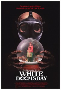 Poster Revealed for 'I'm Dreaming of a White Doomsday'