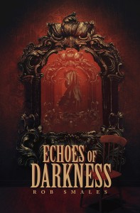 Echoes of Darkness – Book Review