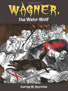 Wagner, the Wehr-Wolf – Book Review