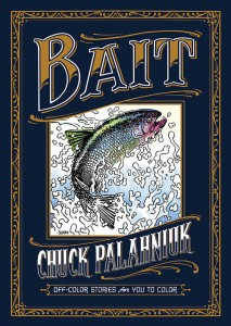 Chuck Palahniuk Teams Up With Dark Horse To Release 'Bait: Off-Color Stories For You To Color'!