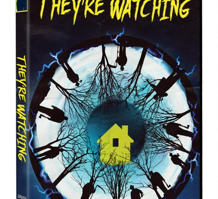 Be Careful At Home Because 'They're Watching'