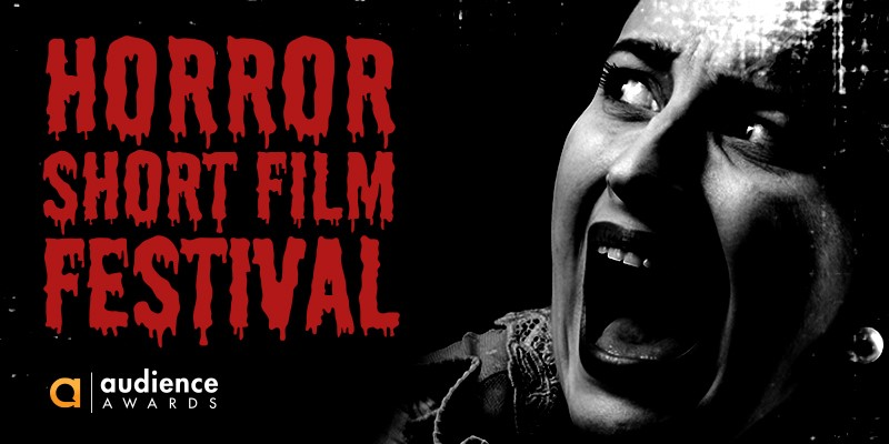 Are You a Horror Filmmaker? Enter Your Movie in the Horror Short Film Festival