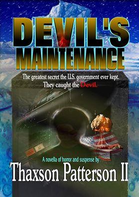 Devil's Maintenance by Thaxson Patterson II – Book Review