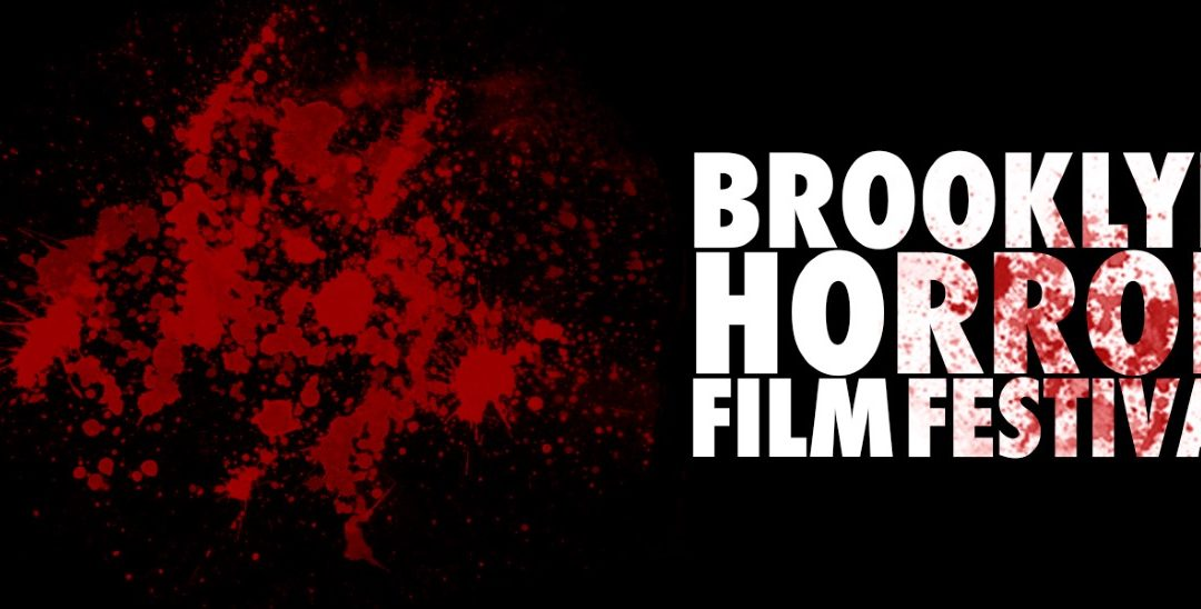 The First Brooklyn Horror Film Festival Lineup Has Been Released!