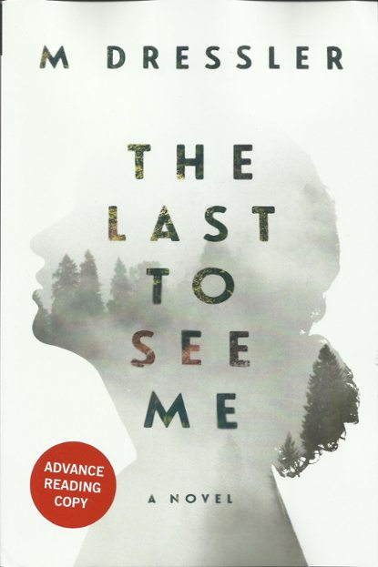 The Last to See Me – Book Review