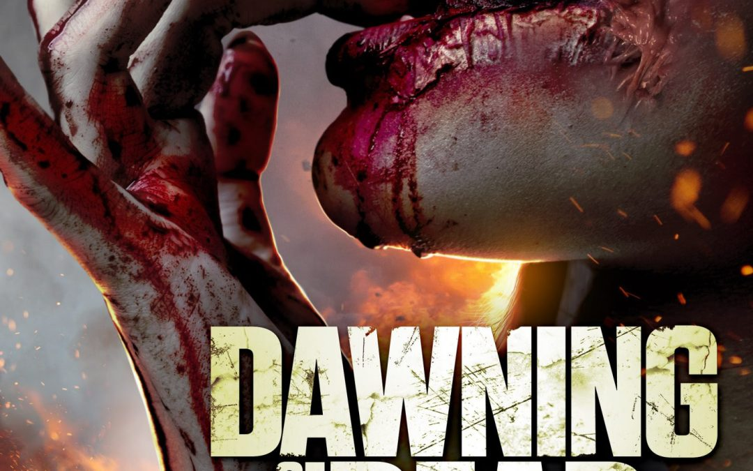 Dawning of the Dead – Movie Review