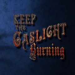 Keep the Gaslight Burning – Movie Review