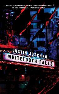 New Release: Justin Joschko's WHITETOOTH FALLS