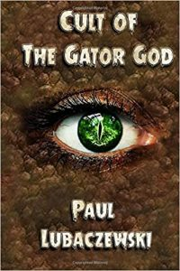 Book Review: CULT OF THE GATOR GOD