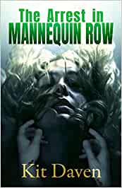 Book Review: THE ARREST IN MANNEQUIN ROW