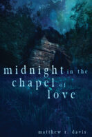 Midnight in the Chapel of Love
