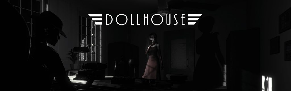 Dollhouse coming to PS4™ and PC