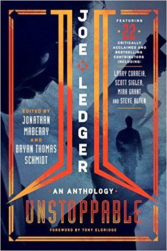 Joe Ledger: Unstoppable – Book Review